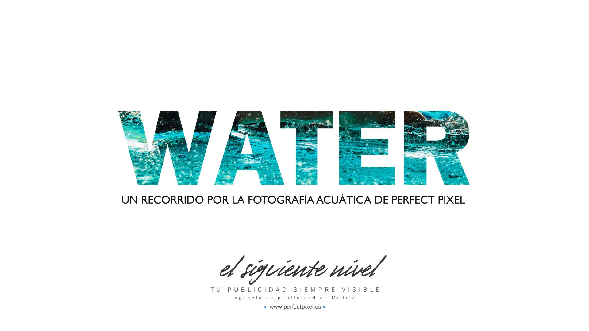 https://perfectpixel.es/wp-content/uploads/2017/04/Perfect-Pixel-Agua-Water-Fotografia-deportiva-Agencia-de-Publicidad-en-Madrid.jpg